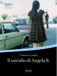 UmbertoCasadei_IlSuicidioDiAngelaB