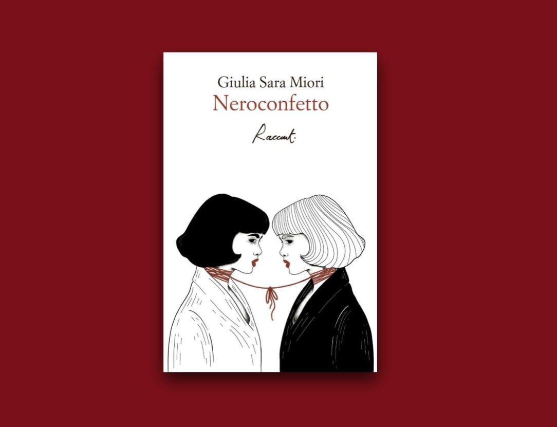 Giulia Sara Miori, Neroconfetto, Racconti Edizioni